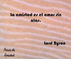 Frases de amistad para tatuajes de Lord Byron