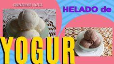 HELADO DE YOGUR-3 INGREDIENTES-VAINILLA Y CHOCOLATE-Compartiendo🐷Recetas