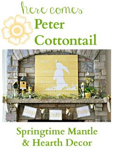Here Comes Peter Cottontail {Spring Mantel} Fox Hollow Cottage