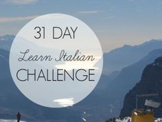 ~Join the 31 Day Learn Italian Challenge for October to take your Italian to the next level! Italian Grammar, Italian Phrases, Learning Time, Always Learning, Learn A New Language, Foreign Language, Italian Language School, Italian Online, Italian Lessons