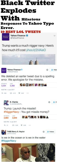 YAHOO TYPO GOES WILD ON BLACKTWITTER SEE ALL  http://omgshots.com/3663-black-twitter-explodes-with-hilarious-responses-to-typo-error-19-pics.html