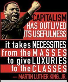 f549c5a2 Capitalism is no good. #Capitalism #MLK Capitalism Quotes, Socialism Vs  Capitalism,