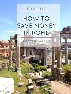 How to save money in Rome. Roma Pass.