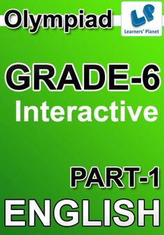 6-OLYMPIAD-ENGLISH-PART-1 Interactive quizzes & worksheets on English Grammar for grade-6 olympiad students. Total Questions : 275+ Pattern of questions : Multiple Choice Questions   PRICE :- RS.61.00