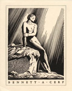 The Bennett A. Cerf  bookplate was designed by Rockwell Kent.    http://bookplatejunkie.blogspot.ru/2013/08/american-german-english-bookplates-on.html