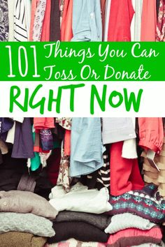Are you hanging onto clutter that you shouldn't be? The first step is the hardest when it comes to decluttering! These 101 things you can toss or donate right now are the perfect place to get started!
