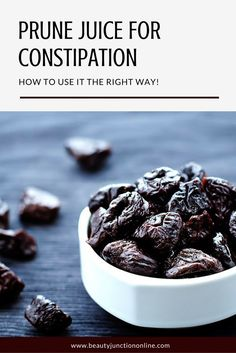 Discover how to use prune juice for constipation