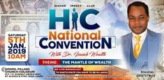 2 DAYS TO GO... COUNTDOWN TO Higher Impact Club (HIC) National Convention With Dr. Isaiah Wealth... Theme: THE MANTLE OF WEALTH! Saturday, 5th Jan. 2019, 10am. @Gospel Pillars Church, Plot 11c, Kudirat Abiola Way, Alausa, Ikeja, Lagos.  For Enquiries... 08087349345 National Convention, Upcoming Events, Mantle, Wealth, Club, Mantles, Cape, Cloak