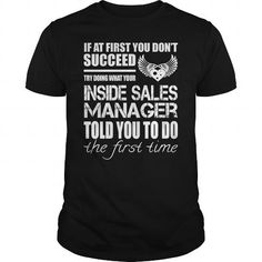 Awesome Tee For Inside Sales Manager*** LIMITED TIME ONLY. ORDER NOW if you like, Item Not Sold Anywhere Else. Thank you! #Aviation #Friendship #Girlfriend #Victory #Youth