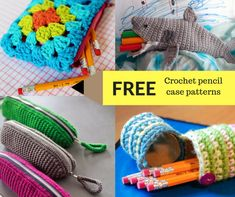 FREE crochet pencil case patterns