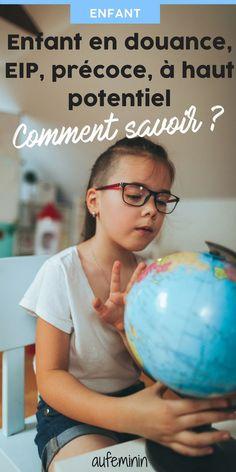 Je pense que mon enfant est précoce, que dois-je faire? Signes de précocité, méthode de détection, test de QI. Comment réagr face à un enfant en douance ou enfant EIP ? /// #enfant #precoce #surdoue #EIP #hautpotentiel #ecole #maternelle #elementaire #détection #signes #douance #test #QI #aufeminin