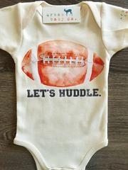 Let\'s Huddle, Football, Baby, Boy, Girl, Unisex, Gender Neutral, Infant, Toddler, Newborn, Organic, Bodysuit, Outfit, One Piece, Onesie®, Onsie®, Tee, Layette, Onezie®