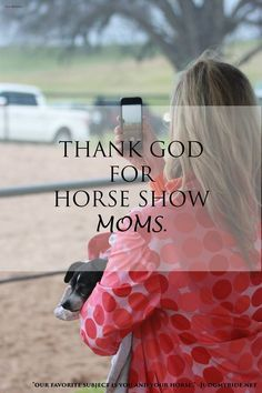 Happy Mother's Day to all the horse show moms out there! Photo Credit: JMR Intern Ally Bradley