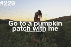 Go to a punpkin patch with me #229 #winmyheart