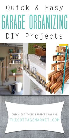 Quick and Easy Garage Organizing DIY Projects - The Cottage Market #GarageOrganizing, #OrganizingTheGarage. GarageOrganization