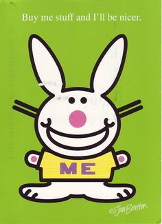 "From the postcard book ""it's happy bunny™ It's All About Me."" by Jim Benton. so true! Funny Happy, I Am Happy, Happy Bunny Quotes, Funny Cupcakes, Free Printable Stationery, Love Sarcasm, Postcard Book, I Love Him, My Love"