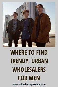 Looking for vendors to start an online boutique for men? Men love fashion too, so get the best and most trendy wholesale vendors for men. This is the #1 fashion vendor list for men on Google and makes it easier for you to get started with trustworthy suppliers. #fashionvendors #menvendors #wholesalemenvendors #menfashion #fashion #wholesalevendors #wholesalefashion #wholesalemenfashionvendors #onlineboutique #boutique Starting An Online Boutique, Love Fashion, Mens Fashion, Men Online, Business Advice, Man In Love, Business Branding, Wholesale Fashion, A Boutique
