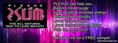 Plexus Slim! Check out all of the products. (A) Retail at your convenience (B) Preferred Customer, reduced rates (C) Join and get at wholesale. www.plexusslim.com/bombshells