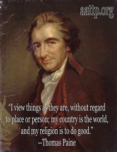 ~ Thomas Paine, truly my favorite quote ever
