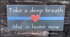 Police Take A Deep Breath She Is Home Now  by MoonlightPrimitives