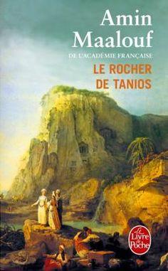 Le Rocher de Tanios, d'Amin Maalouf