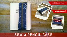 DIY a Pencil Case with Elastic Band Attachment
