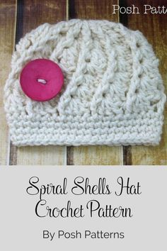 Crochet Pattern - This is one of my favorite hats to crochet! This pattern uses a soft, chunky yarn and features a unique spiral shell design. Love it!! By Posh Patterns.