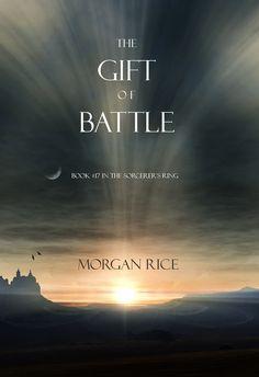 The Gift of Battle #детскиекниги, #любовныйроман, #юмор, #компьютеры, #приключения