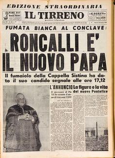 28 ottobre 1958 Il Tirreno Roncalli è il nuovo Papa