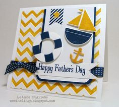 handmade Fathers's Day card ... by LeAnne   Pugliese on her WeeInklings blog ... nautical theme in navy blue, golden yellow, and snow white .. luv the chevron embossed background panel in yellow and white ... great card! ... Stampin'Up!