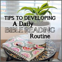 Tips To Developing A Daily Bible Reading Routine from Sparkles of Sunshine The Ultimate Pinterest Party, Week 35