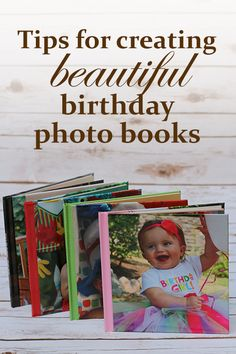 Tips for creating beautiful birthday photo books and a coupon for a free 8x8 photo book from Shutterfly