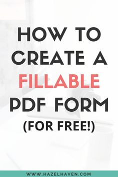 If you are focused on delivering PDFs for your business, my newest video  training resource,How to Create a Fillable PDF for Freewill show you how  to take the extra step to make your PDFs interactive online! (No extra  software required!)  WHY WOULD I NEED A FILLABLE PDF FORM?