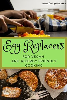 Egg Replacers for vegan and allergy friendly cooking
