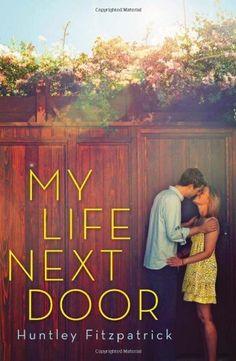 My Life Next Door by Huntley Fitzpatrick, http://www.amazon.com/gp/product/0803736991/ref=cm_sw_r_pi_alp_8x4Eqb0MW9WTZ