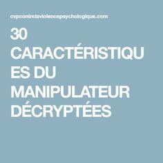 30 CARACTÉRISTIQUES DU MANIPULATEUR DÉCRYPTÉES