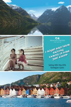 Princess Cruises Fabulous Half-Term Deal   Norwegian Fjords, 7 Nights Sailing, Family of Four from ONLY £385pp   #Norway #Fjords #NorwegianFjords #Cruises #Familyholidays #Halfterm #Family #Vacation