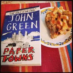Reading John Green's Paper Towns and eating apple pie is a good mix.   #JohnGreen #PaperTowns #Faultinourstars #book #bookstagram #applepie #pie #nomnom #yummy