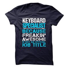 KEYBOARD-SPECIALIST - Freaking Awesome