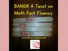 2 Brainy Apples: Bright Idea: BANG! A Twist on a Math Fact Fluency Game