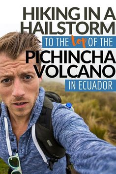 A hike up Rucu Peak of the Pichincha Volcano in Ecuador is often a treacherous adventure. Despite being just outside the capital city of Quito, weather doesn't always cooperate at such high altitudes. Thankfully, it makes a good story to tell. Click here to see Pichincha Volcano...