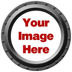 CUSTOM Porthole Wall Decal with Your Image by WilsonGraphics, $18.00 Diy Gate, Steampunk Bedroom, School Themes, Girls Camp, Buick Logo, Your Image, Wall Decals, Etsy, Bathroom Wall