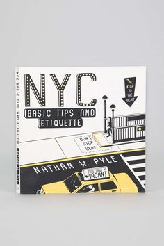 NYC: Basic Tips And Etiquette By Nathan W. Pyle - Urban Outfitters
