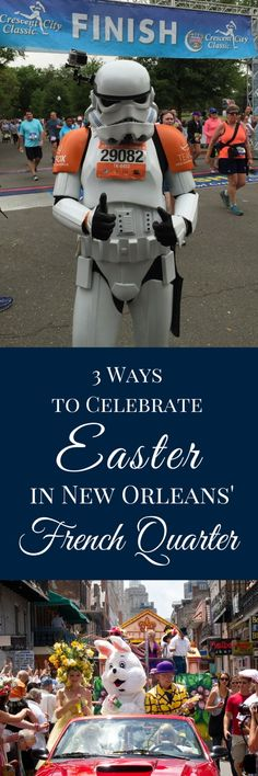 In New Orleans, we do things a little differently. Planning a visit? Here are 3 ways to celebrate Easter in New Orleans' French Quarter.