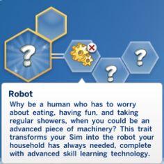 Mod The Sims - Robot traits flavors) Sims 4 Game Mods, Sims Mods, Sims 4 Traits, The Sims 4 Packs, Sims 4 Gameplay, Sims 4 Custom Content, Sims Cc, Have Fun, Ts4 Cc
