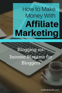 Blogging 101- Income Streams for Bloggers. Learn How to Make Money with Affiliate Marketing! Article url: http://oddballwealth.com/how-to-make-money-with-your-blog/ If you've ever wondered how to make money blogging, this article is for you. This post explains how bloggers make money and create multiple revenue streams on their blogs.  #Blog #Blogging #Bloggers #MakeMoney #ExtraIncome #Finance