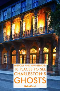 History and Hauntings: 10 Places to See Charleston's Ghosts Charleston South Carolina, Most Haunted, Weird And Wonderful, Ghosts, Places To See, North America, Travel Tips, Wanderlust, Vacation