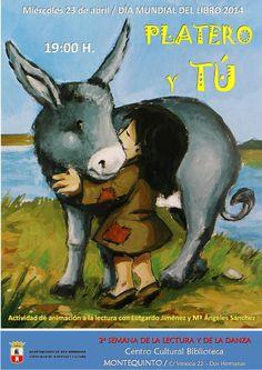 Miércoles 23 de abril ACTIVIDAD DE ANIMACIÓN A LA LECTURA 'Platero y TÚ: leemos, nos divertimos', una actividad de animación a la lectura para conmemorar el DÍA MUNDIAL DEL LIBRO 2014 donde aprender y divertirse en familia con cuentos, juegos, manualidades, lecturas y canciones. MÁS INFORMACIÓN: https://www.facebook.com/events/457428637721541/
