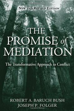 The Promise of Mediation: The Transformative Approach to Conflict by Robert A. Baruch Bush. $27.36. Publisher: Jossey-Bass; Revised edition (September 30, 2004). Author: Robert A. Baruch Bush. 306 pages
