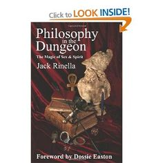 Philosophy in the Dungeon: The Magic of Sex and Spirit: Amazon.co.uk: Jack Rinella: Books